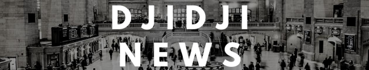 DJIDJI NEWS